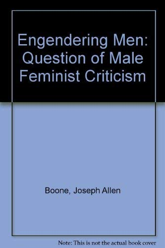 9780415902540: Engendering Men: The Question of Male Feminist Criticism