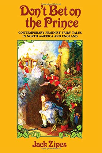 9780415902632: Don't Bet on the Prince: Contemporary Feminist Fairy Tales in North America and England