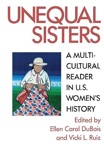 9780415902724: Unequal Sisters: A Multicultural Reader in U.S. Women's History