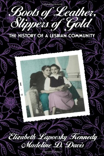 9780415902939: Boots of Leather, Slippers of Gold: The History of a Lesbian Community