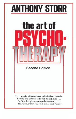 The Art of Psychotherapy: Storr, Anthony