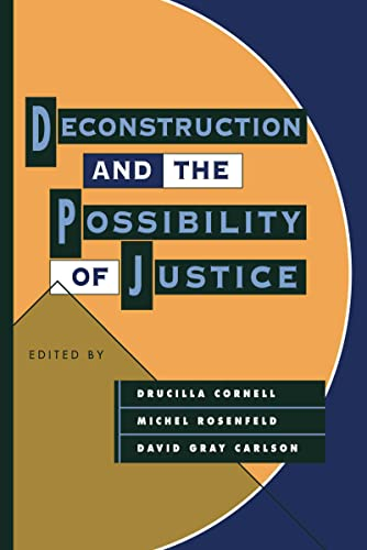 9780415903042: Deconstruction and the Possibility of Justice