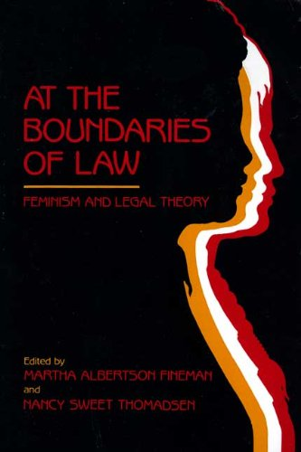 9780415903066: At the Boundaries of Law: Feminism and Legal Theory