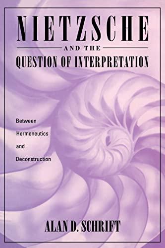 9780415903127: Nietzsche and the Question of Interpretation
