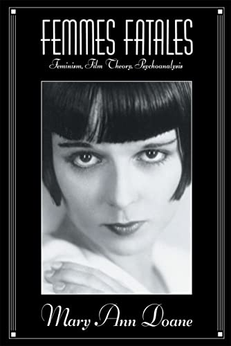 9780415903202: Femmes Fatales: Feminism, Film Theory, Psychoanalysis