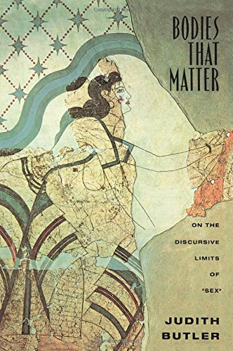 9780415903653: Bodies That Matter: On the Discursive Limits of Sex