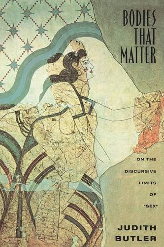 9780415903660: Bodies That Matter: On the Discursive Limits of Sex