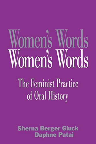 9780415903721: Women's Words: The Feminist Practice of Oral History