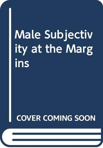 9780415904186: MALE SUBJECTIVITY AT MARGINS CL