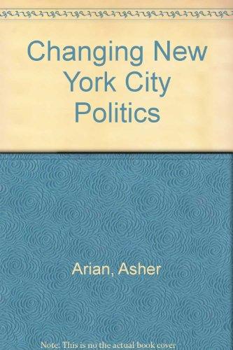 Changing New York City Politics: Arian, Asher