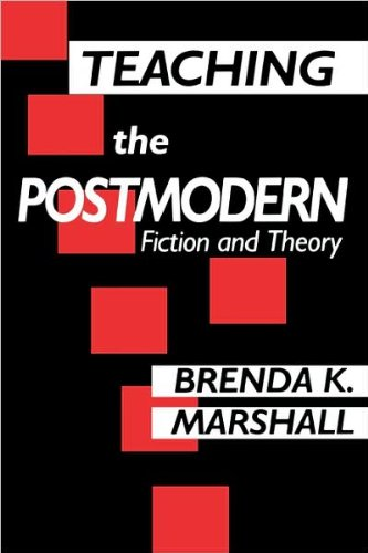 9780415904544: Teaching the Postmodern: Fiction and Theory