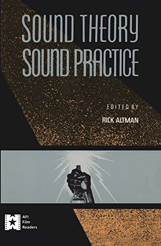 9780415904568: SOUND THEORY/SOUND PRACTICE CL (Afi Film Readers)