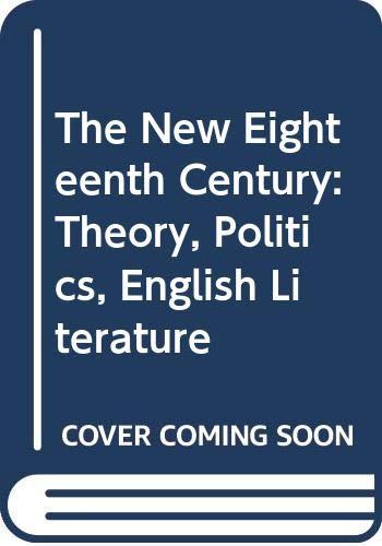 The New Eighteenth Century: Theory, Politics, English Literature (0415904749) by Felicity A. Nussbaum; Laura Brown