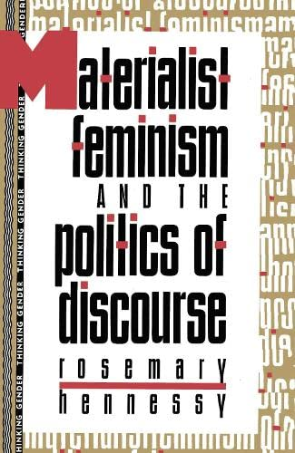 9780415904797: MATERIALIST FEMINISM & THE POLITICS OF DISCOURSE (Thinking Gender)