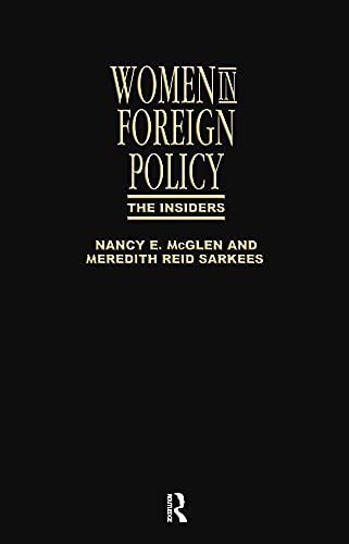 9780415905114: Women In Foreign Policy:Insiders C