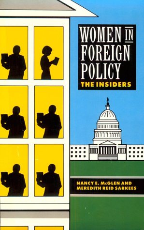 9780415905121: Women in Foreign Policy: The Insiders