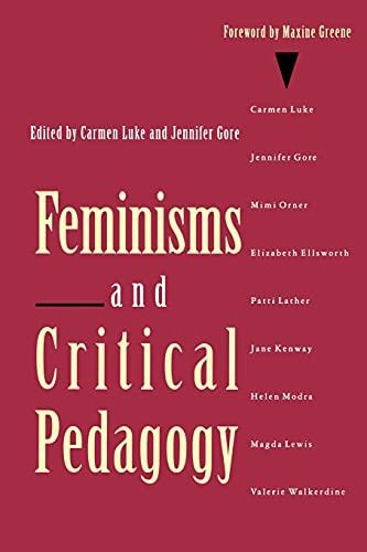 9780415905343: Feminisms and Critical Pedagogy