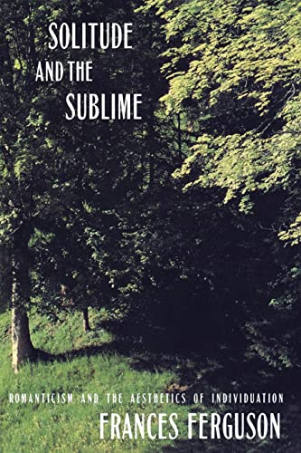 9780415905497: Solitude and the Sublime: The Romantic Aesthetics of Individuation