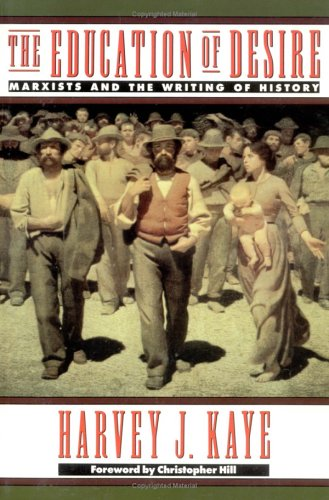 9780415905886: The Education of Desire: Marxists and the Writing of History