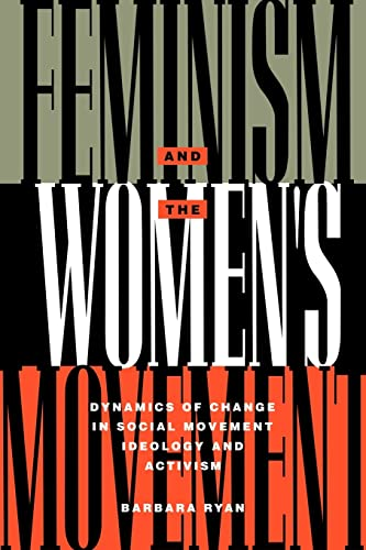 9780415905992: Feminism and the Women's Movement: Dynamics of Change in Social Movement Ideology and Activism (Perspectives on Gender)