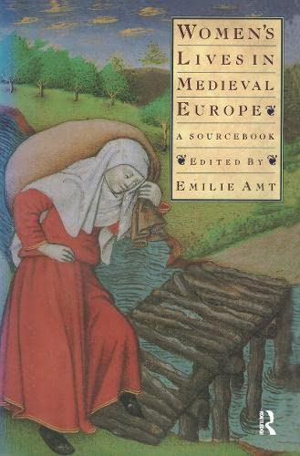 9780415906272: Women's Lives in Medieval Europe: A Sourcebook