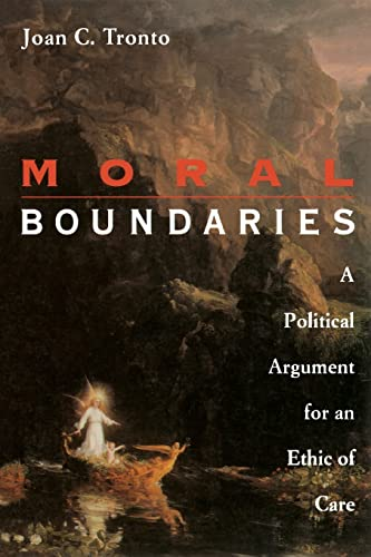 9780415906425: Moral Boundaries: A Political Argument for an Ethic of Care