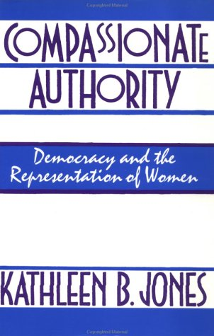 9780415906449: Compassionate Authority: Democracy and the Representation of Women