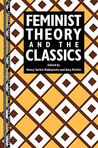 9780415906463: Feminist Theory and the Classics