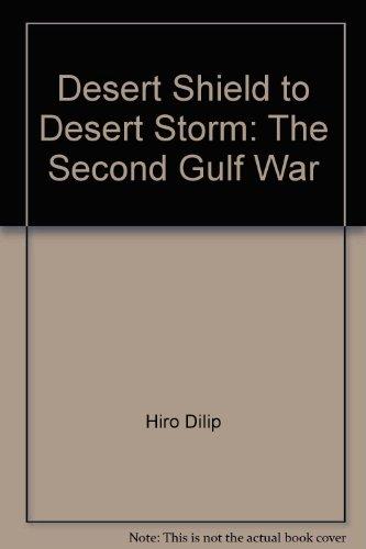 9780415906562: Desert Shield to Desert Storm: The second Gulf war
