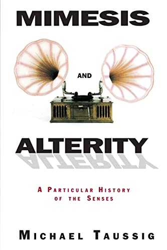 9780415906876: Mimesis and Alterity: A Particular History of the Senses