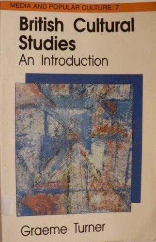 9780415906883: British Cultural Studies: An Introduction (Media and Popular Culture, No. 7)