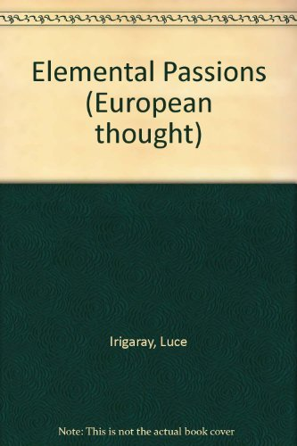 9780415906913: ELEMENTAL PASSIONS CL