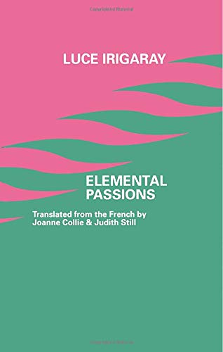 9780415906920: Elemental Passions