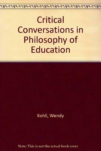 9780415906937: Critical Conversations in Philosophy of Education