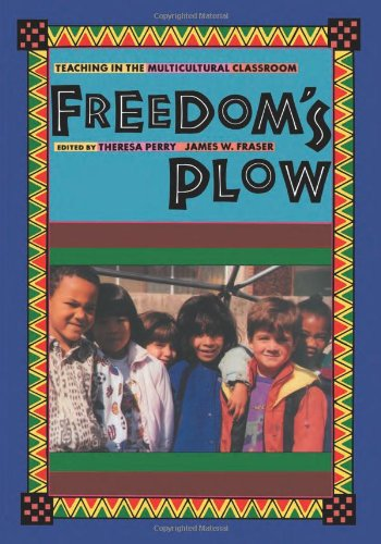 9780415906999: Freedom's Plow: Teaching in the Multicultural Classroom