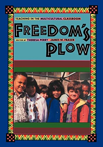 9780415907002: Freedom's Plow: Teaching in the Multicultural Classroom