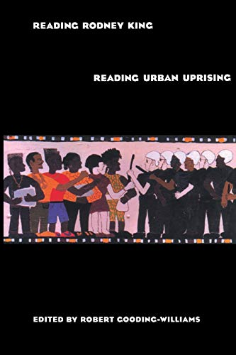9780415907354: Reading Rodney King/Reading Urban Uprising