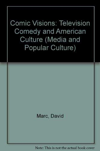 9780415907361: Comic Visions: Television Comedy and American Culture (Media and Popular Culture)