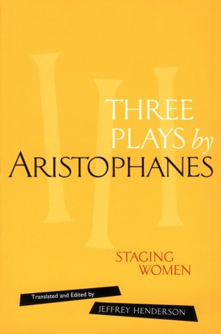 9780415907446: Three Plays by Aristophanes: Staging Women (New Classical Canon)