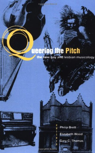9780415907538: Queering the Pitch: The New Gay and Lesbian Musicology