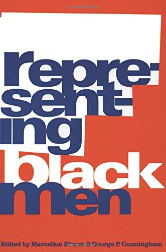 9780415907583: Representing Black Men