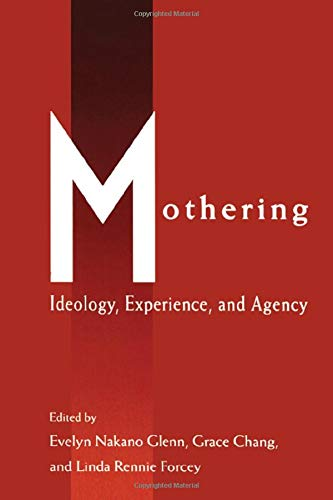 9780415907750: Mothering: Ideology, Experience, and Agency (Perspectives on Gender)