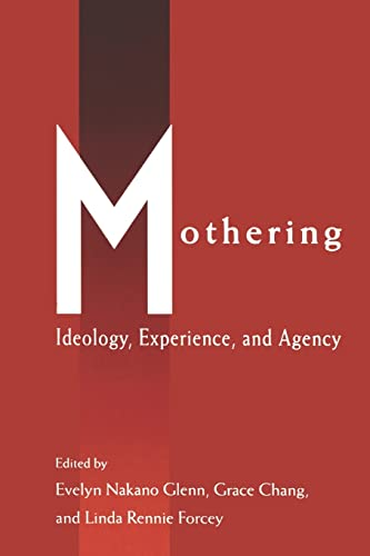 9780415907767: Mothering: Ideology, Experience, and Agency (Perspectives on Gender)