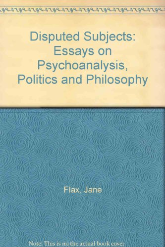 9780415907897: Disputed Subjects: Essays on Psychoanalysis, Politics and Philosophy