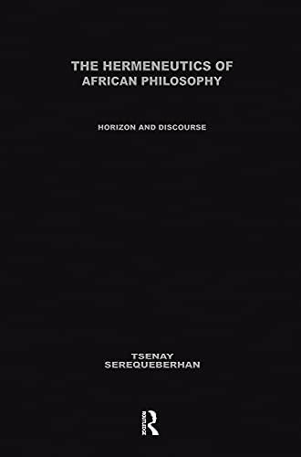 9780415908016: Hermeneutics of African Philosophy; Horizon and discourse.