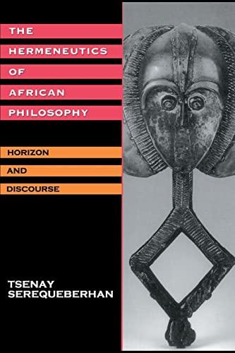 9780415908023: The Hermeneutics of African Philosophy: Horizon and Discourse