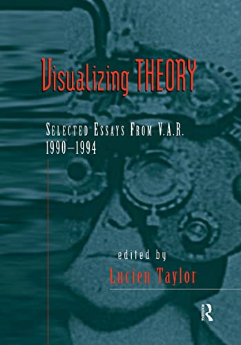 9780415908436: Visualizing Theory: Selected Essays from V.A.R., 1990-1994