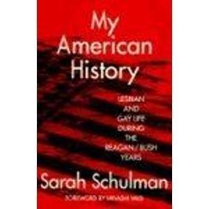 9780415908535: My American History: Lesbian and Gay Life During the Reagan/Bush Years