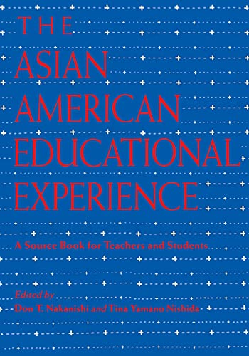9780415908726: The Asian American Educational Experience: A Sourcebook for Teachers and Students