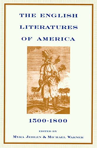 9780415908733: The English Literatures of America: 1500-1800 (Series; 10)